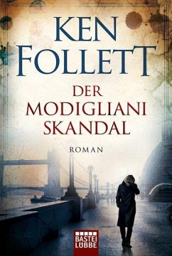 Der Modigliani-Skandal - Follett, Ken