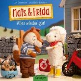 Alles wieder gut! / Mats & Frida Bd.1