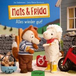 Alles wieder gut! / Mats & Frida Bd.1 - Kleine Bornhorst, Lena