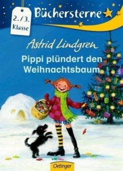 Pippi plündert den Weihnachtsbaum - Lindgren, Astrid