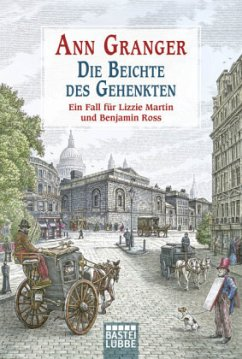 Die Beichte des Gehenkten / Ein Fall für Lizzie Martin und Benjamin Ross Bd.5