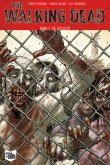 Die Zuflucht / The Walking Dead Bd.3