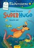 Superhugo taucht ab! / Superhugo Bd.4