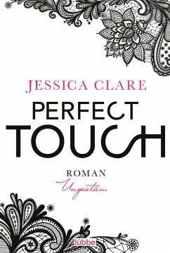 Ungestüm / Perfect Touch Bd.1 - Clare, Jessica