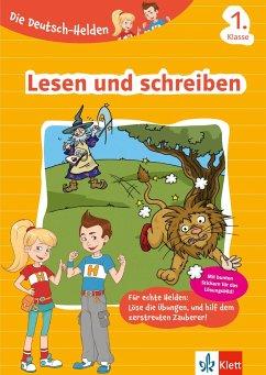 Die Deutsch-Helden. Lesen und schreiben 1. Klasse