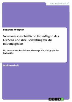 Neurowissenschaftliche Grundlagen des Lernens und ihre Bedeutung für die Bildungspraxis (eBook, PDF)
