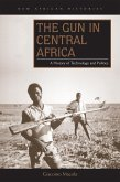 The Gun in Central Africa (eBook, ePUB)