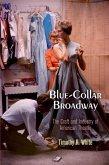 Blue-Collar Broadway (eBook, ePUB)