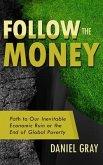 Follow the Money (eBook, ePUB)