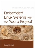 Embedded Linux Systems with the Yocto Project (eBook, ePUB)
