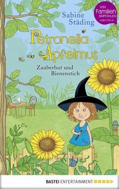 Zauberhut und Bienenstich / Petronella Apfelmus Bd.4 (eBook, ePUB) - Städing, Sabine