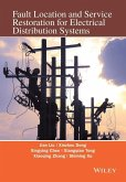 Fault Location and Service Restoration for Electrical Distribution Systems (eBook, ePUB)