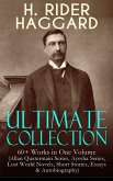 H. RIDER HAGGARD Ultimate Collection: 60+ Works in One Volume (eBook, ePUB)