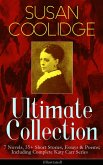 SUSAN COOLIDGE Ultimate Collection: 7 Novels, 35+ Short Stories, Essays & Poems; Including Complete Katy Carr Series (Illustrated) (eBook, ePUB)