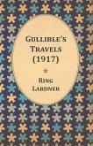 Gullible's Travels (1917) (eBook, ePUB)