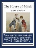 The House of Mirth (eBook, ePUB)