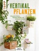 Vertikal pflanzen (eBook, PDF)