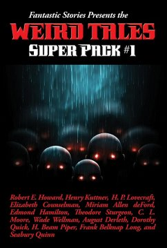 Fantastic Stories Presents the Weird Tales Super Pack #1 (eBook, ePUB)