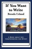 If You Want to Write (eBook, ePUB)