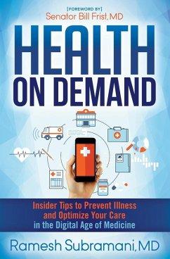 Health on Demand (eBook, ePUB) - Subramani, Ramesh