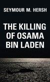 The Killing of Osama Bin Laden (eBook, ePUB)