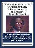 The Interesting Narrative of the Life of Olaudah Equiano, or Gustavus Vassa, the African (eBook, ePUB)