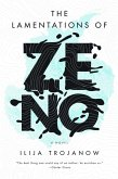 The Lamentations of Zeno (eBook, ePUB)