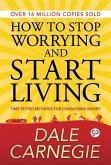 How to Stop Worrying and Start Living (eBook, ePUB)