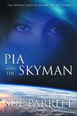 Pia and the Skyman (eBook, ePUB)
