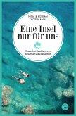 Eine Insel nur für uns (eBook, ePUB)