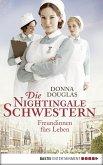 Freundinnen fürs Leben / Die Nightingale Schwestern Bd.1 (eBook, ePUB)