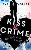 Küss mich bei Tiffany / Kiss & Crime Bd.2 (eBook, ePUB)