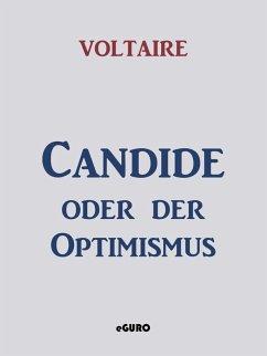 Candide oder der Optimismus (eBook, ePUB) - Voltaire