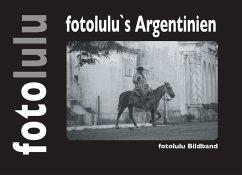 fotolulu's Argentinien (eBook, ePUB)