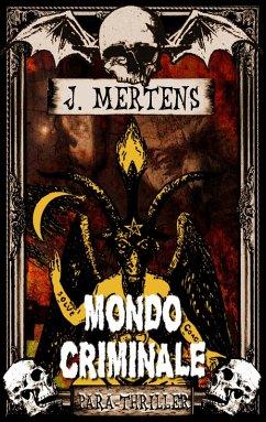 Mondo Criminale (eBook, ePUB) - Mertens, J.