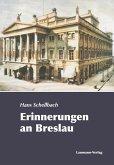 Erinnerungen an Breslau (eBook, ePUB)