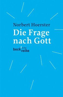 Die Frage nach Gott (eBook, ePUB) - Hoerster, Norbert