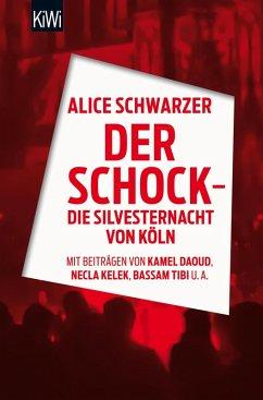 Der Schock - die Silvesternacht in Köln (eBook, ePUB)
