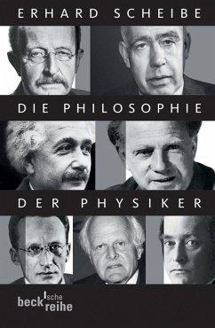 Die Philosophie der Physiker (eBook, ePUB) - Scheibe, Erhard