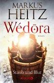 Staub und Blut / Wédora Bd.1 (eBook, ePUB)