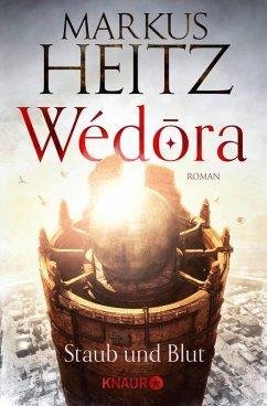 Staub und Blut / Wédora Bd.1 (eBook, ePUB) - Heitz, Markus