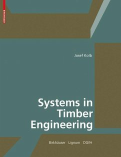 Systems in Timber Engineering (eBook, PDF) - Kolb, Josef