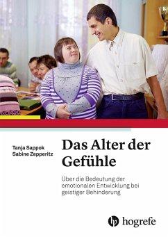 Das Alter der Gefühle (eBook, PDF) - Sappok, Tanja; Zepperitz, Sabine