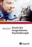 Praxis der tiergestützten Psychotherapie (eBook, PDF)