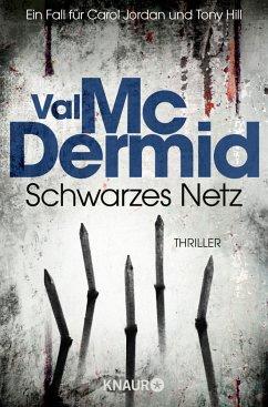 Schwarzes Netz / Tony Hill & Carol Jordan Bd.9 - McDermid, Val