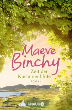 Zeit der Kastanienblüte - Binchy, Maeve