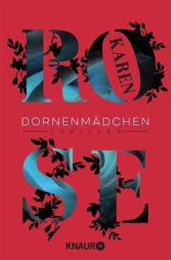 Dornenmädchen / Dornen-Reihe Bd.1 - Rose, Karen