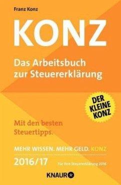 9783426788424 - Konz - Das Arbeitsbuch zur Steuererklärung 2016/17 - Buch