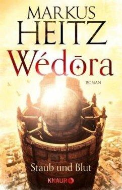 9783426654033 - Heitz, Markus: Wédora - Staub und Blut - Buch