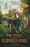 Die Insel der besonderen Kinder / Besondere-Kinder-Trilogie Bd.1